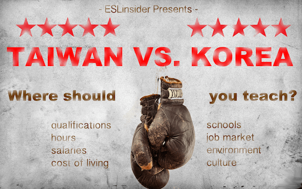 Taiwan vs. Korea - Teach English where?